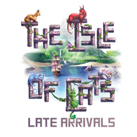 Late Arrivals - The Isle of Cats Expansion