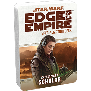 Star Wars Edge of the Empire Scholar Specialization Deck