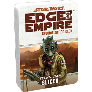 Star Wars Edge of the Empire Slicer Specialization Deck