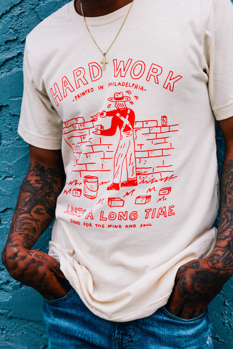 HARD WORK LASTS A LONG TIME TEE