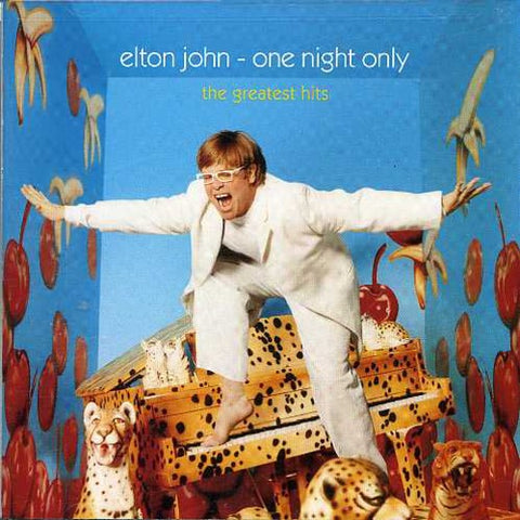JOHN, ELTON - ONE NIGHT ONLY GREATEST HITS