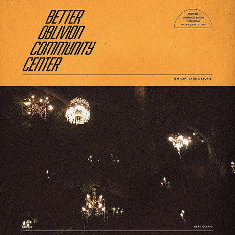 BETTER OBLIVION COMMUNITY CENTER - SELF TITLED