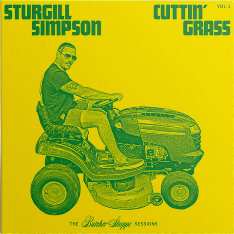 SIMPSON, STURGILL - CUTTIN' GRASS VOLUME 1
