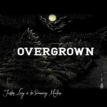 LACY, JUSTIN - OVERGROWN