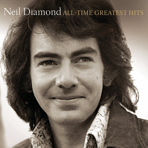 DIAMOND, NEIL - ALL TIME GREATEST