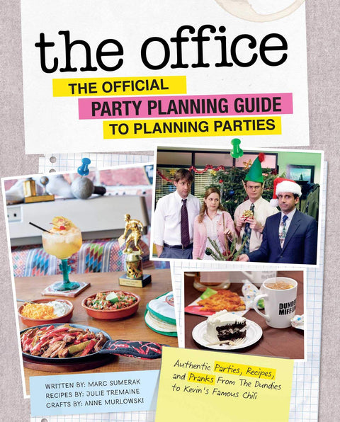 THE OFFICE OFFICIAL PARTY PLANNING GUIDE