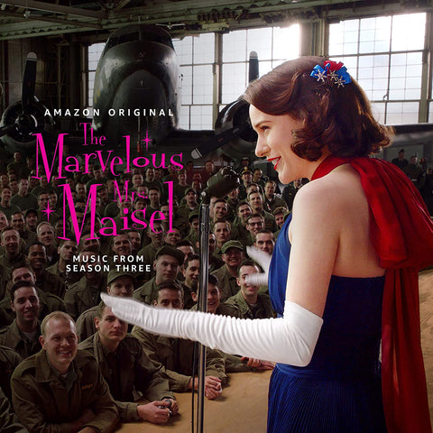 MARVELOUS MRS. MAISEL - SEASON THREE SOUNDTRACK