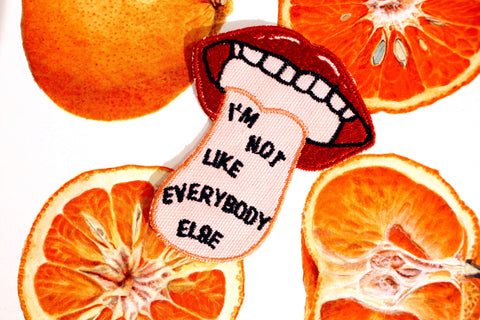 NOT LIKE EVERYBODY ELSE PATCH