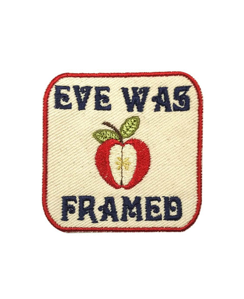EVE WAS FRAMED PATCH