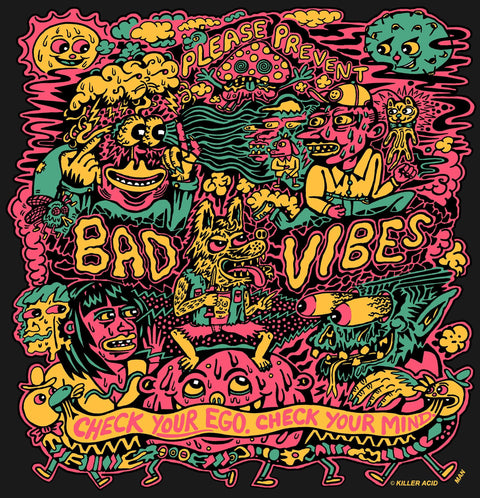 BAD VIBES // CHECK YOUR EGO TEE