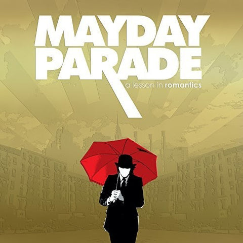 MAYDAY PARADE - LESSONS IN ROMANTICS