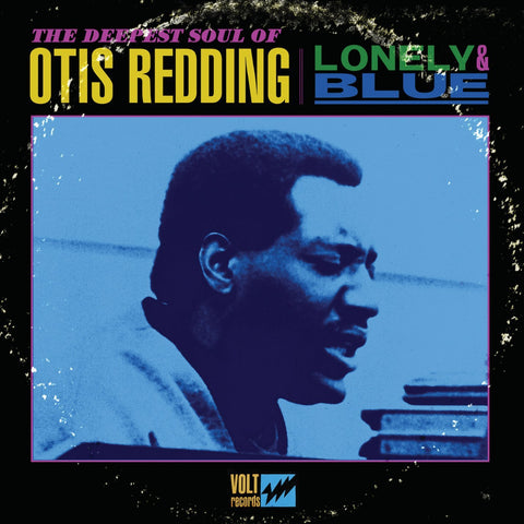 REDDING, OTIS - LONELY + BLUE
