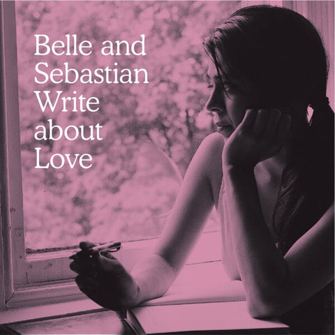BELLE + SEBASTIAN - WRITE ABOUT LOVE