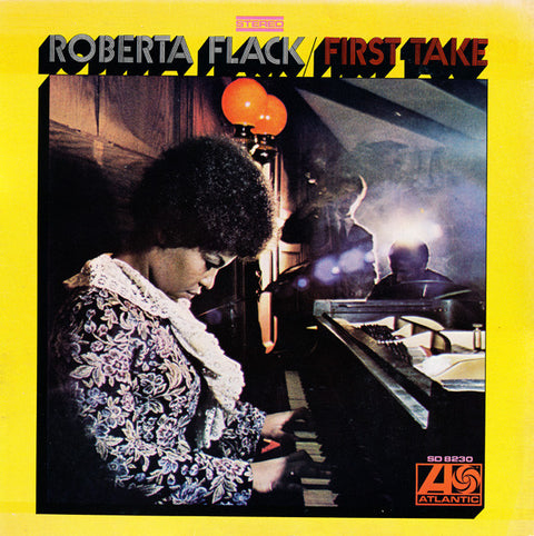 FLACK, ROBERTA - FIRST TAKE (50TH ANNIVERSARY EDITION)