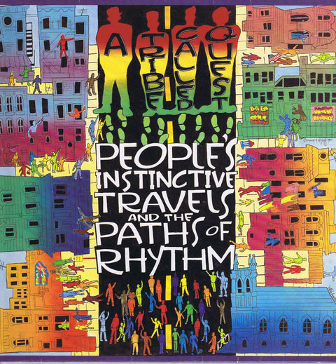 A Tribe Called Quest – People's Instinctive Travels & The Paths of Rhythm