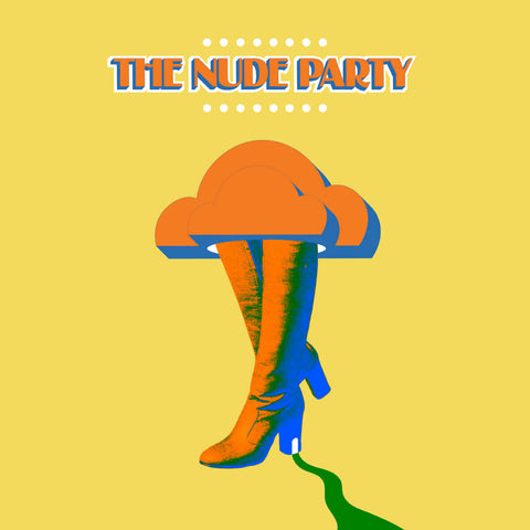 THE NUDE PARTY - SELF TITLED