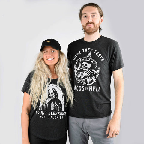 Men's Hope They Serve Tacos in Hell Tee