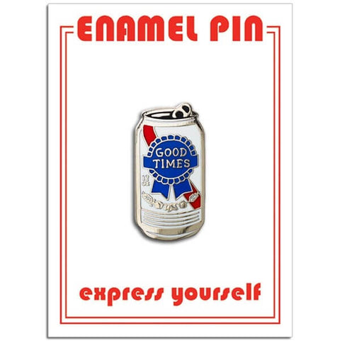 Good Times Cheap Beer Pin