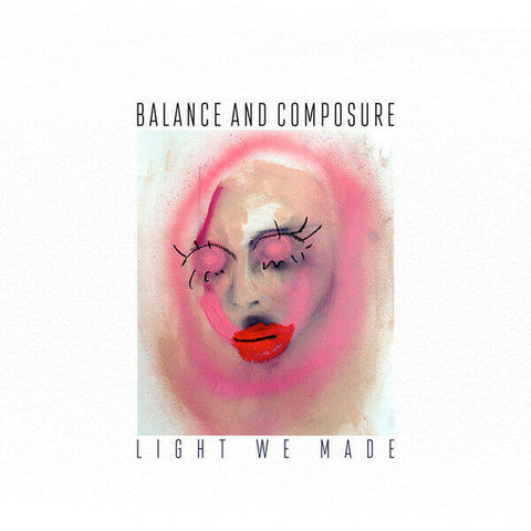 BALANCE + COMPOSURE - LIGHT WE MADE