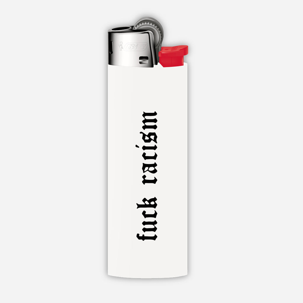 Fuck Racism lighter