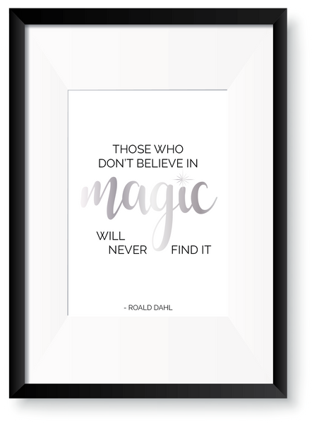 Believe in Magic - Roald Dahl Foil Print - Oregano Designs