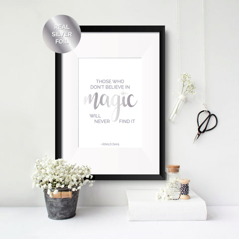Believe in Magic - Roald Dahl Foil Print