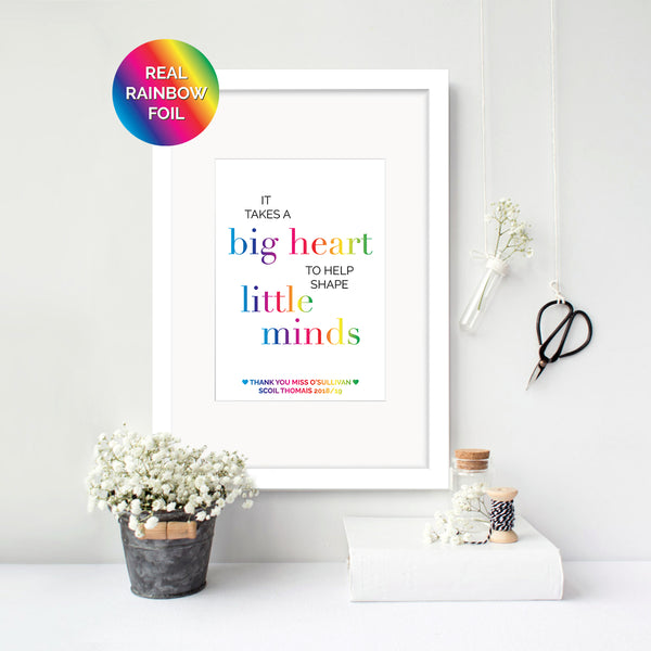 Big Heart, Little Minds - Personalised Teacher Foil Print - Oregano Designs