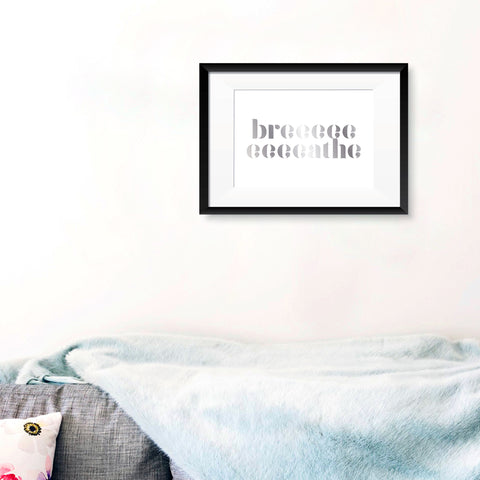 'Breathe' Reflection Foil Print - Oregano Designs