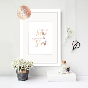 Days are Long, Years are Short - Gretchen Rubin Foil Print - Oregano Designs