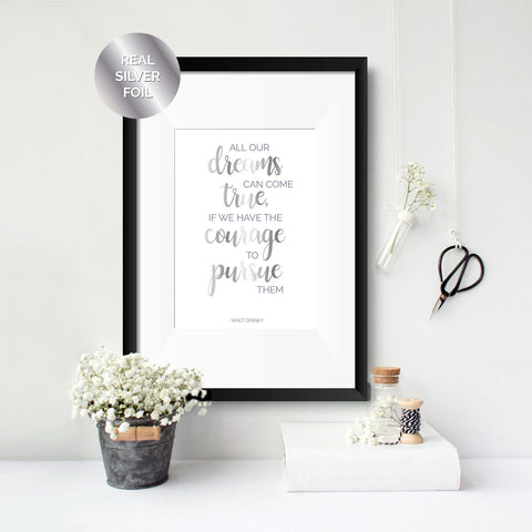 Dreams come True - Walt Disney Foil Print