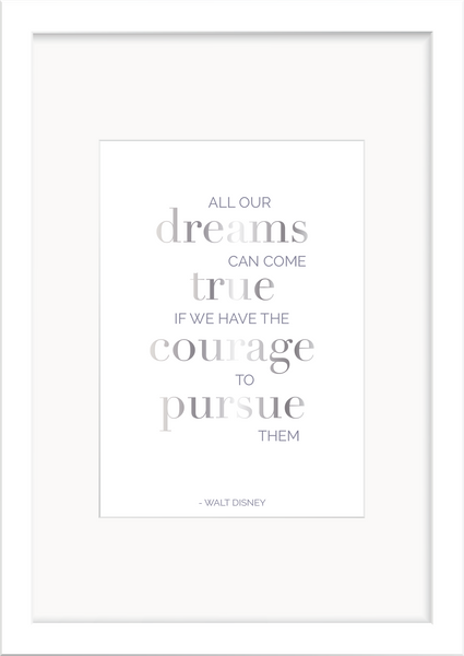 Dreams come True - Walt Disney Foil Print - Oregano Designs