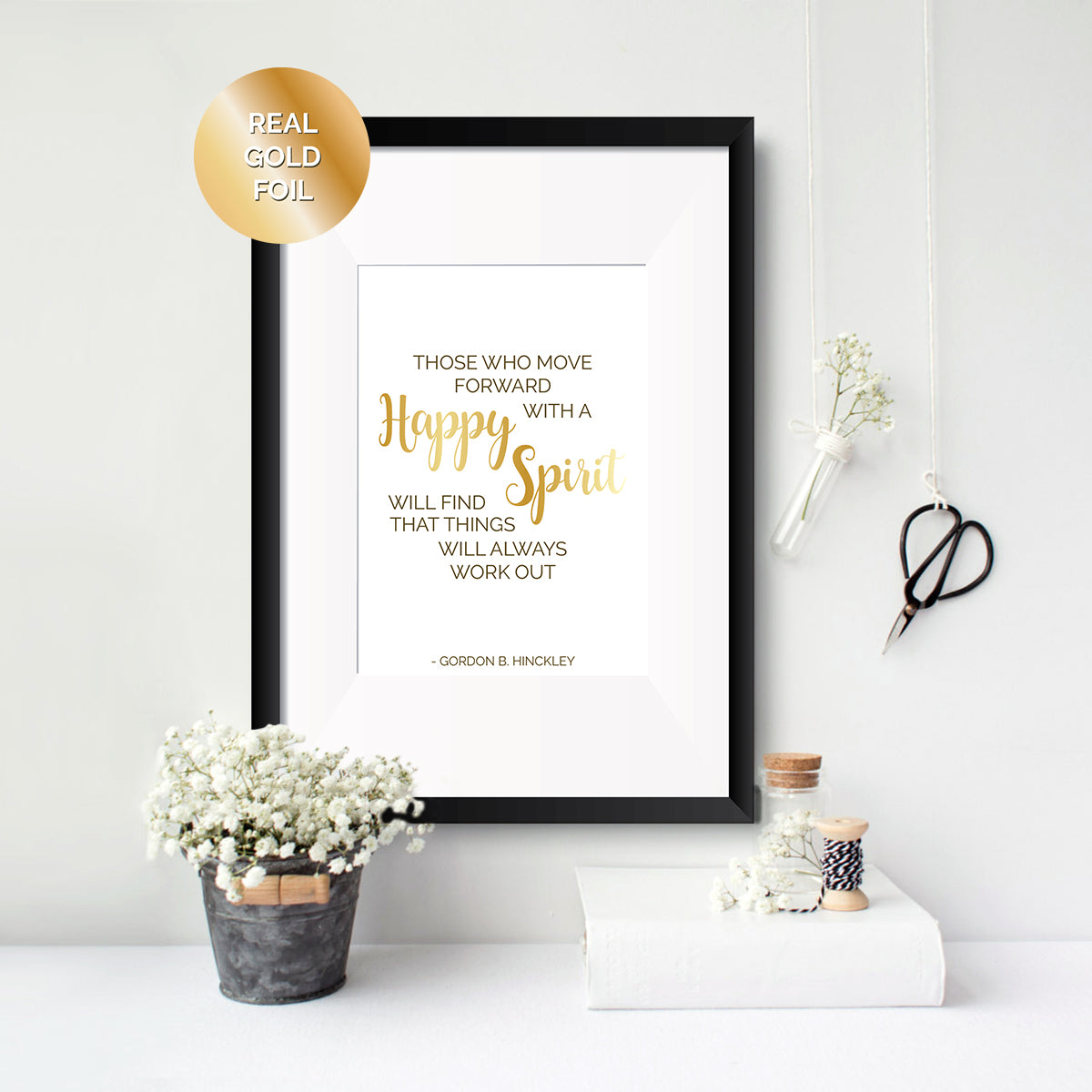 Happy Spirit - Gordon Hinckley Foil Print - Oregano Designs