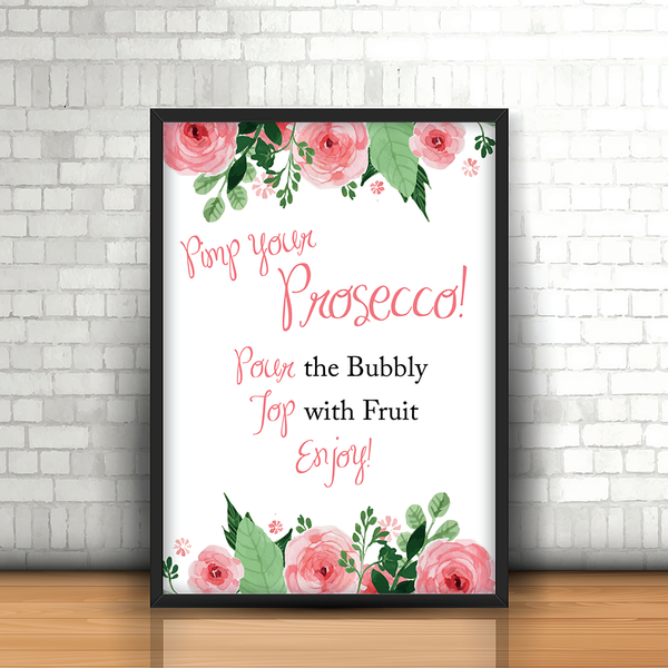 Blush Floral Prosecco bar Wedding sign