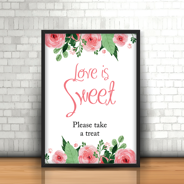 Blush Floral Love is Sweet Wedding sign