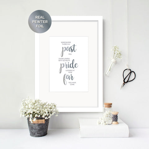 Past You Overflowing with Pride Foil Print