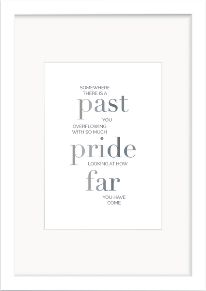 Past You Overflowing with Pride Foil Print - Oregano Designs