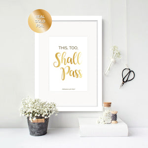 This Too Shall Pass - Foil Print - Oregano Designs