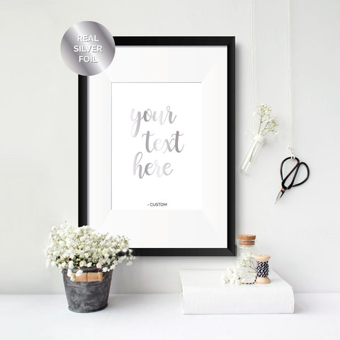 Custom Personalised Text Foil Print
