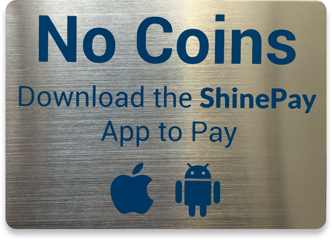 No Coins - Metal plate with 3M adhesive