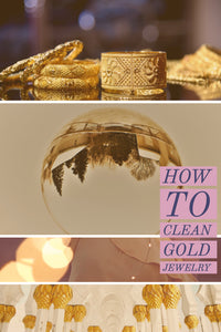 How to Clean Gold Jewelry