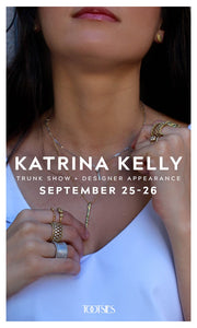 Tootsies Jewelry Trunk Show Featuring Designer Katrina Kelly Personal Appearance