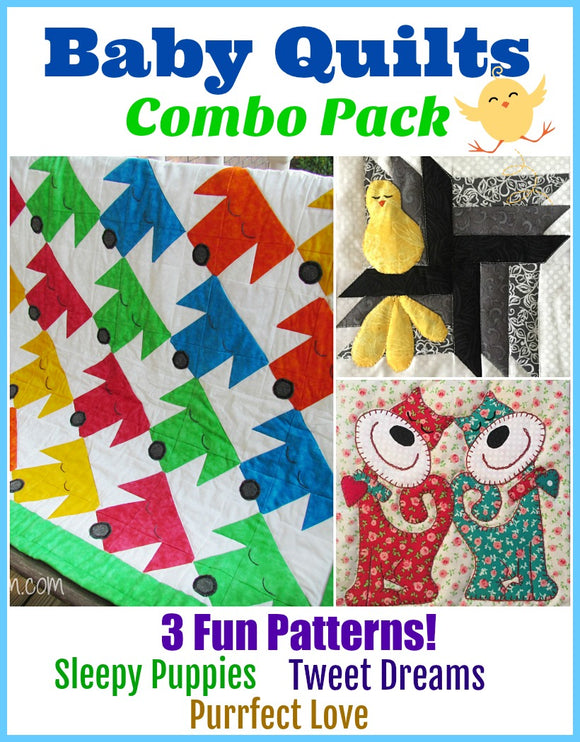 Baby Quilts Combo Pack- 3 Fun Patterns!