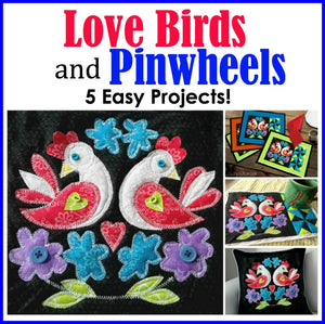 Love Birds and Pinwheels