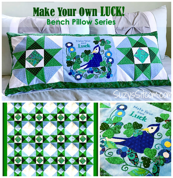 Bench Pillow Series- Make Your Own Luck (March)