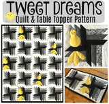 Tweet Dreams Quilt Pattern