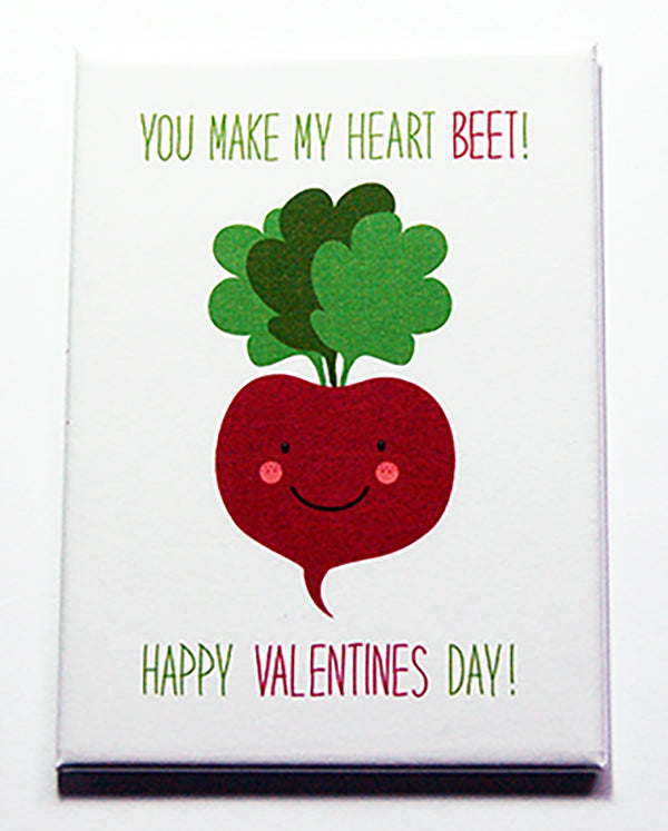 You make my heart beet magnet - Kelly's Handmade