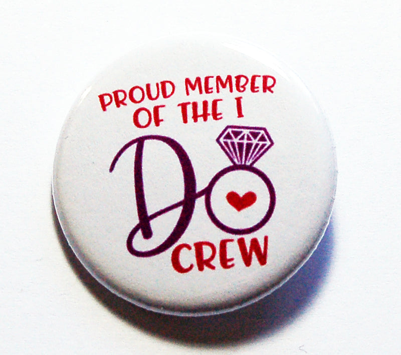 I Do Crew Pin - Kelly's Handmade