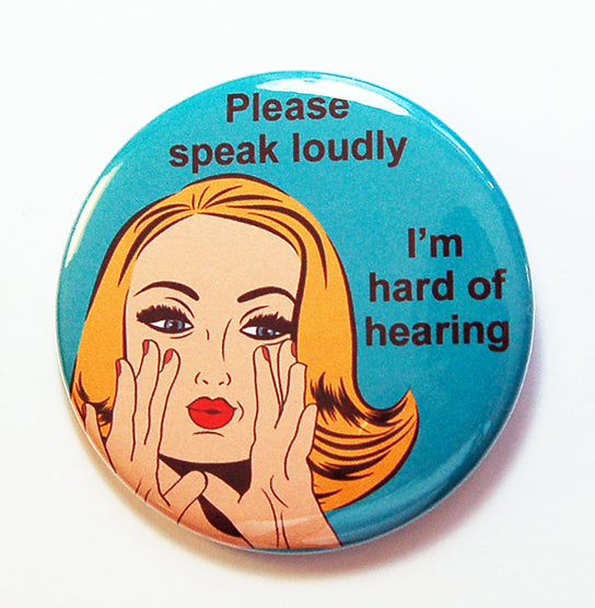 Please Speak Loudly Pin in Teal & Orange - Kelly's Handmade