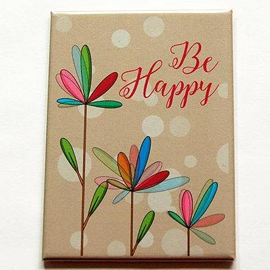 Be Happy Floral Rectangle Magnet #1 - Kelly's Handmade