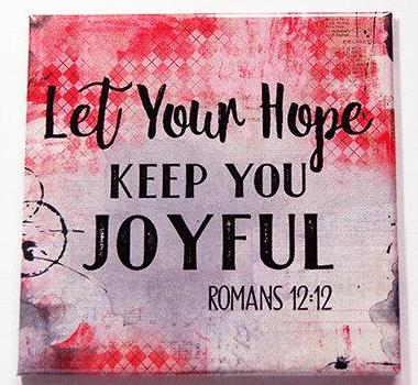 Hope Keep You Joyful Magnet - Kelly's Handmade